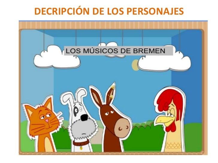 DECRIPCIÓN DE LOS PERSONAJES