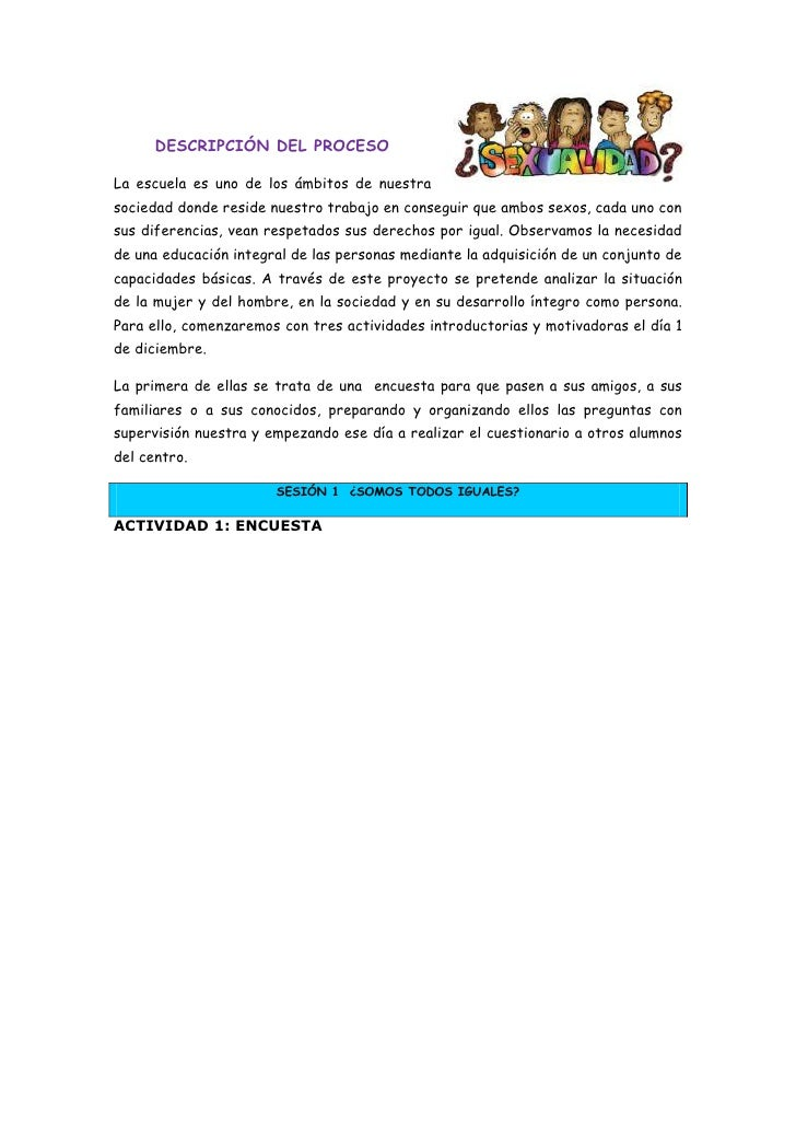 DESCRIPCIÓN DEL PROCESO<br />3148965-841375La escuela es uno de los ámbitos de nuestra sociedad donde reside nuestro traba...