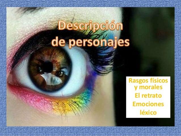 Rasgos físicos y morales El retrato Emociones léxico