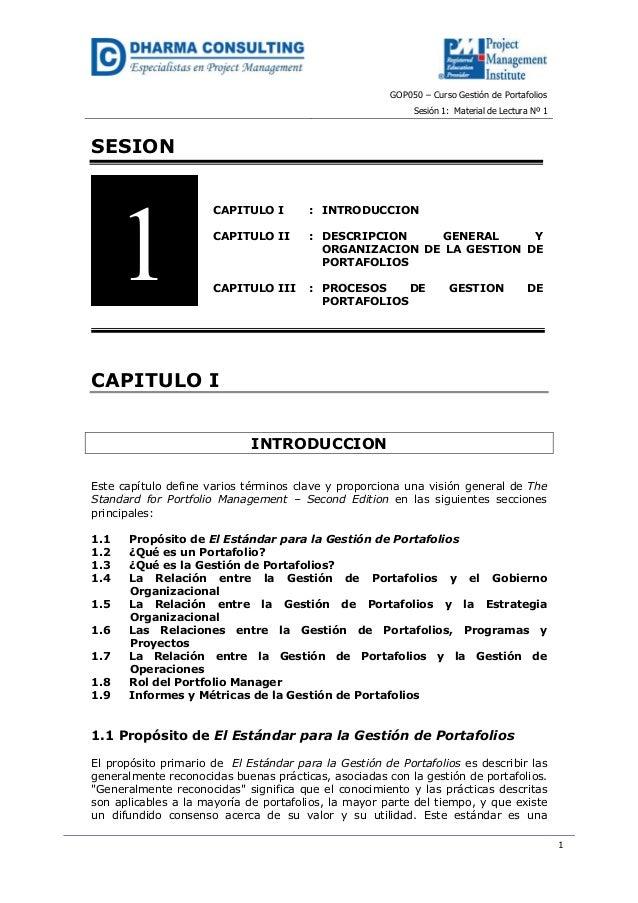 GOP050 – Curso Gestión de PortafoliosSesión 1: Material de Lectura Nº 11SESIONCAPITULO ICAPITULO IICAPITULO III:::INTRODUC...