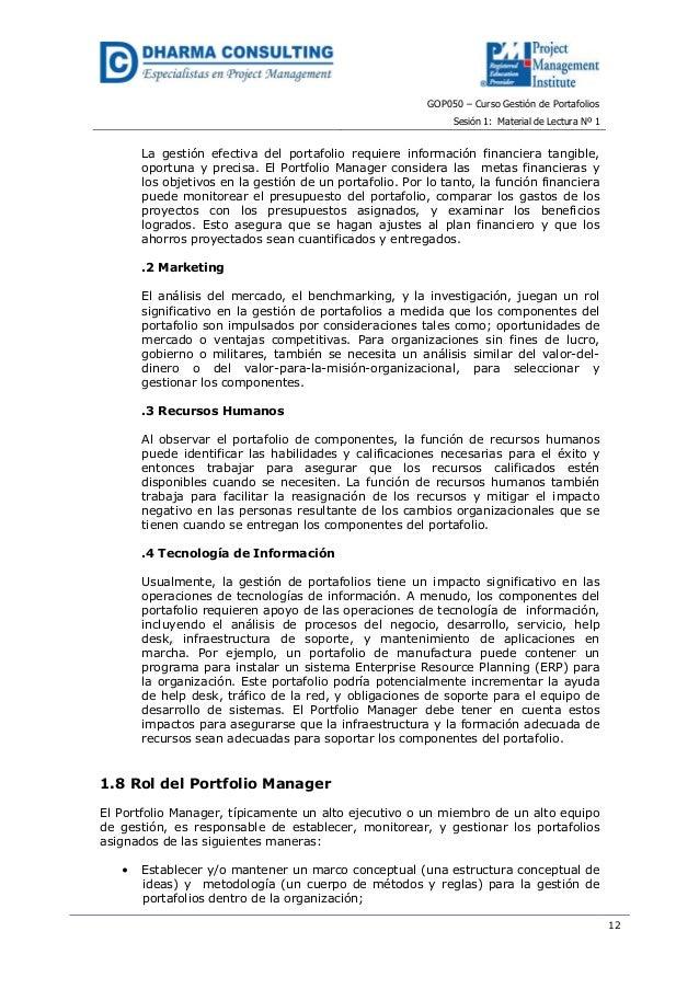 GOP050 – Curso Gestión de PortafoliosSesión 1: Material de Lectura Nº 112La gestión efectiva del portafolio requiere infor...