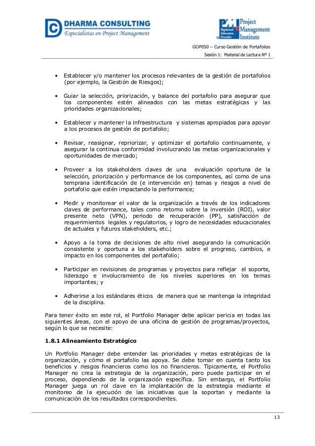GOP050 – Curso Gestión de PortafoliosSesión 1: Material de Lectura Nº 113• Establecer y/o mantener los procesos relevantes...