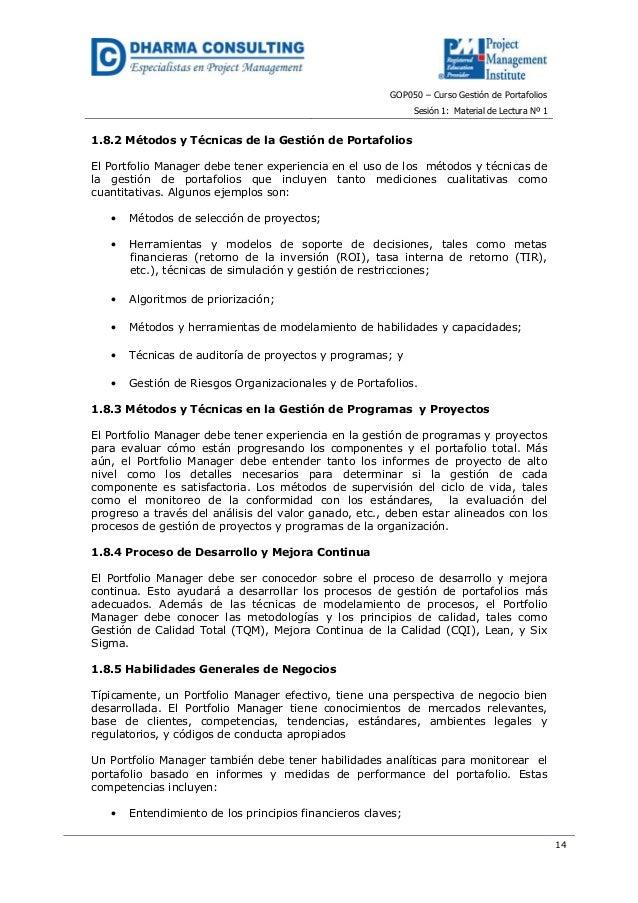 GOP050 – Curso Gestión de PortafoliosSesión 1: Material de Lectura Nº 1141.8.2 Métodos y Técnicas de la Gestión de Portafo...