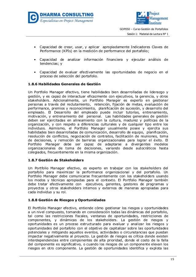 GOP050 – Curso Gestión de PortafoliosSesión 1: Material de Lectura Nº 115• Capacidad de crear, usar, y aplicar apropiadame...