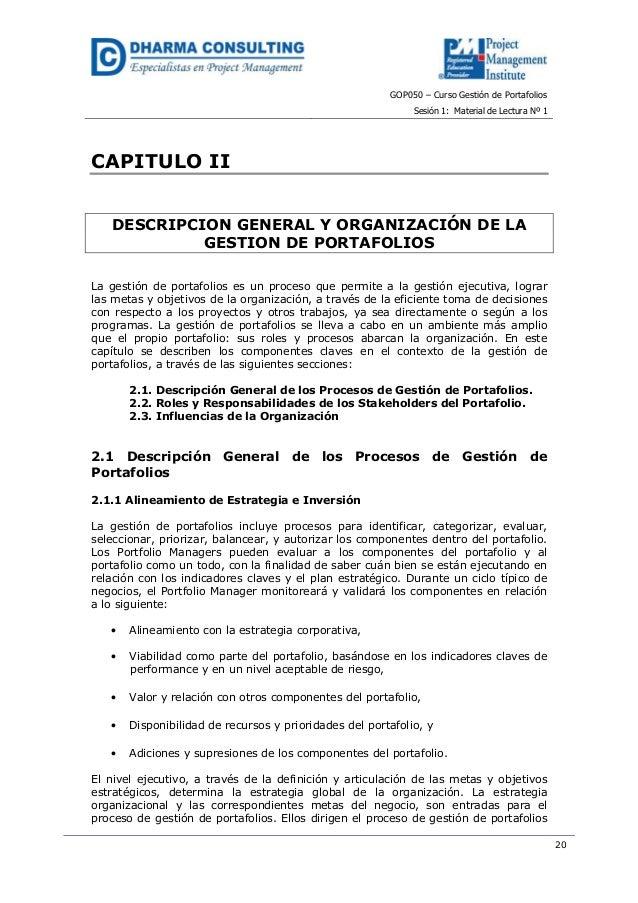 GOP050 – Curso Gestión de PortafoliosSesión 1: Material de Lectura Nº 120CAPITULO IIDESCRIPCION GENERAL Y ORGANIZACIÓN DE ...