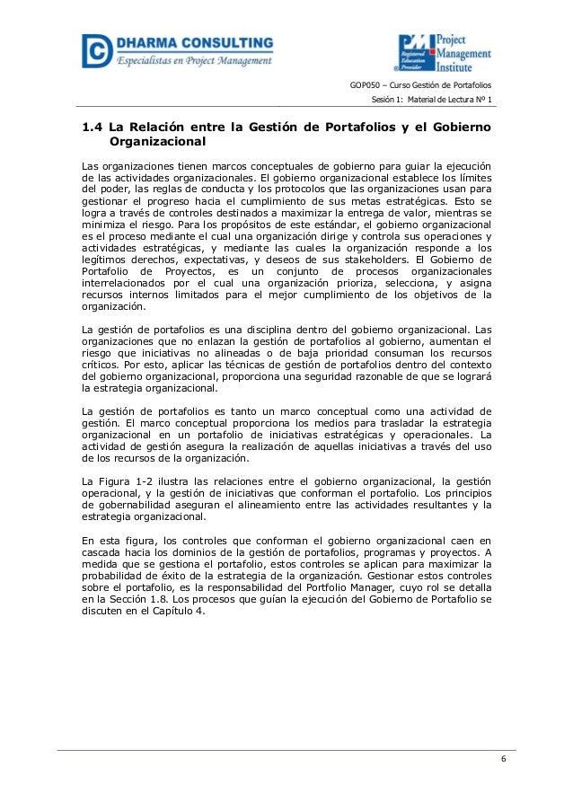 GOP050 – Curso Gestión de PortafoliosSesión 1: Material de Lectura Nº 161.4 La Relación entre la Gestión de Portafolios y ...