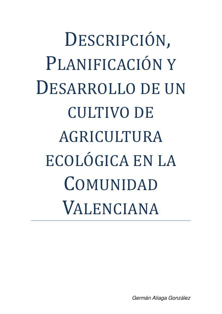 Descripci n planificaci n y desarrollo de un cultivo de for Rotacion cultivos agricultura ecologica