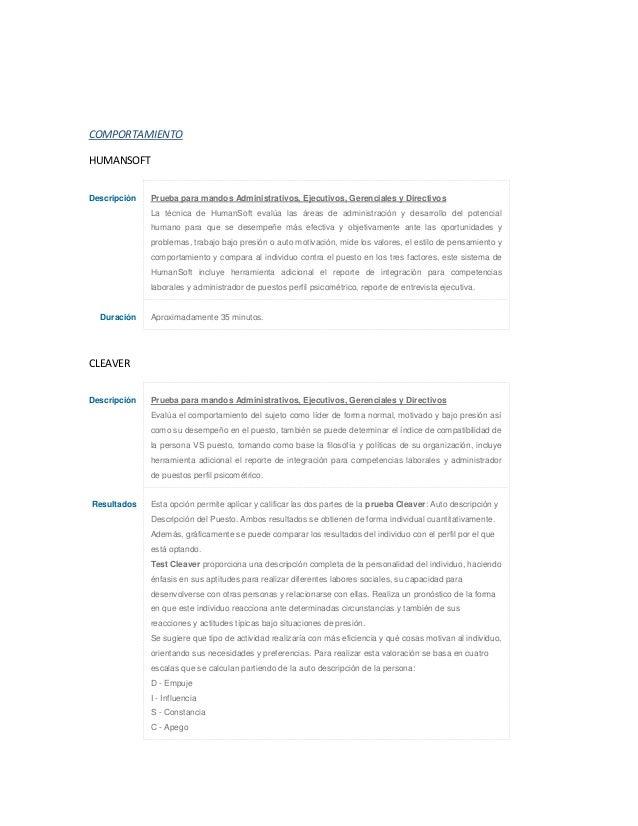 COMPORTAMIENTO HUMANSOFT Descripción Prueba para mandos Administrativos, Ejecutivos, Gerenciales y Directivos La técnica d...