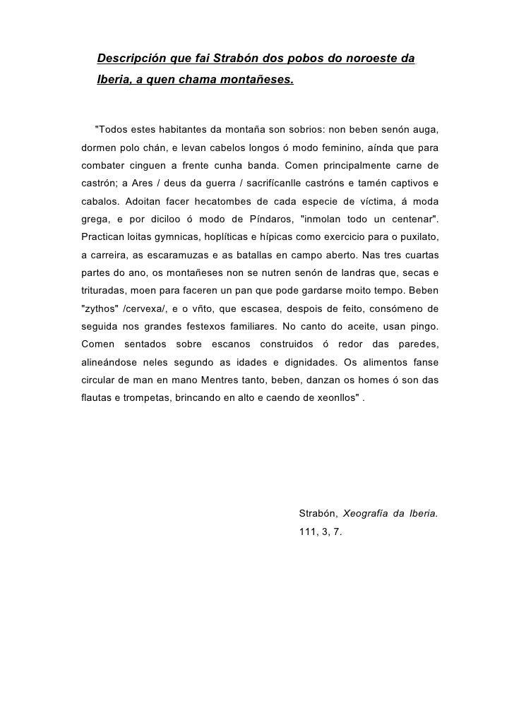 """Descripción que fai Strabón dos pobos do noroeste da    Iberia, a quen chama montañeses.       """"Todos estes habitantes da ..."""
