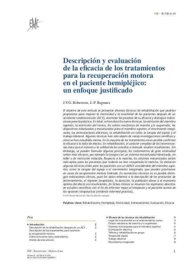E – 26-320-A-10  Descripción y evaluación de la eficacia de los tratamientos para la recuperación motora en el paciente hem...