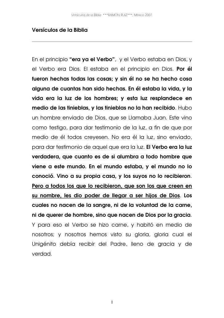 """Versículos de la Biblia ***RAMON RUIZ***, México 2007.    Versículos de la Biblia     En el principio """"era ya el Verbo"""", y..."""