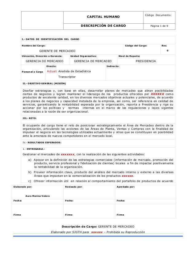 CAPITAL HUMANO Código Documento: DESCRIPCIÓN DE CARGO Página 1 de 9 Elaborado por: Aura Marina Valera Revisado por: Aproba...