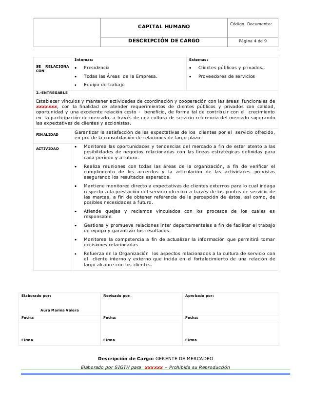 CAPITAL HUMANO Código Documento: DESCRIPCIÓN DE CARGO Página 4 de 9 Elaborado por: Aura Marina Valera Revisado por: Aproba...