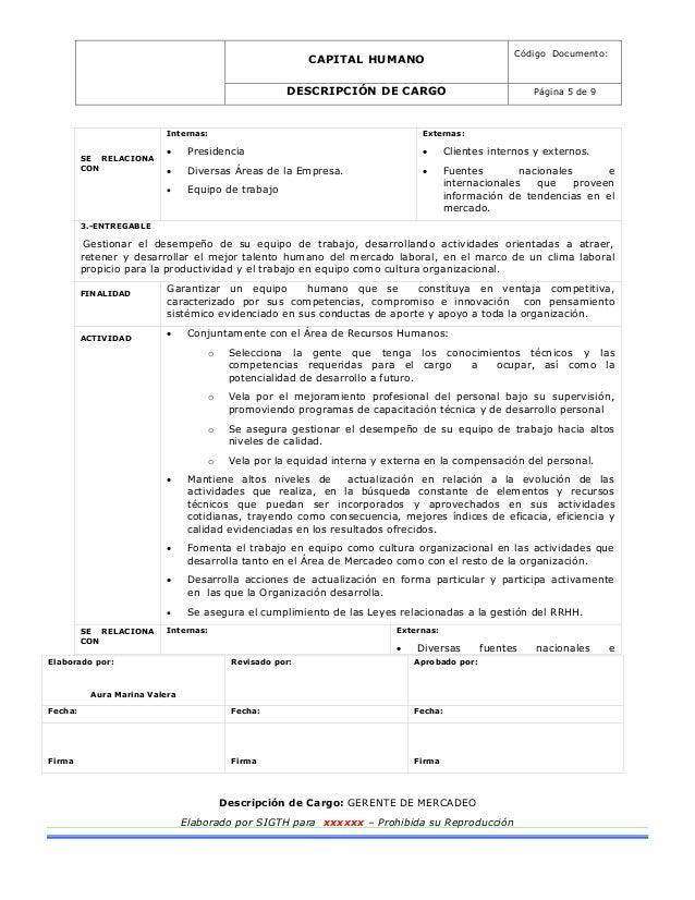 CAPITAL HUMANO Código Documento: DESCRIPCIÓN DE CARGO Página 5 de 9 Elaborado por: Aura Marina Valera Revisado por: Aproba...