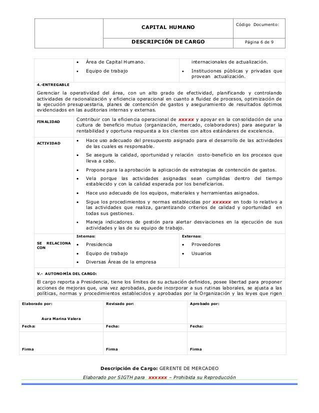CAPITAL HUMANO Código Documento: DESCRIPCIÓN DE CARGO Página 6 de 9 Elaborado por: Aura Marina Valera Revisado por: Aproba...