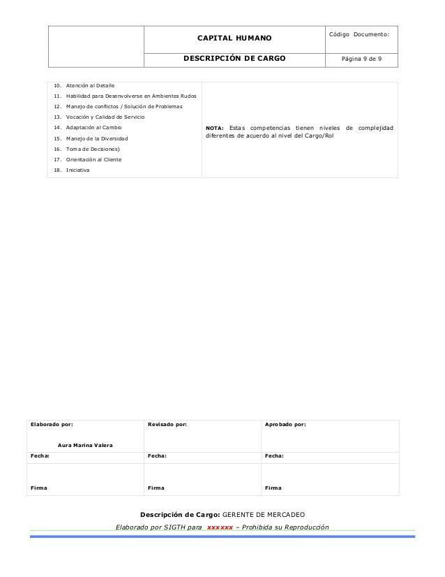 CAPITAL HUMANO Código Documento: DESCRIPCIÓN DE CARGO Página 9 de 9 Elaborado por: Aura Marina Valera Revisado por: Aproba...