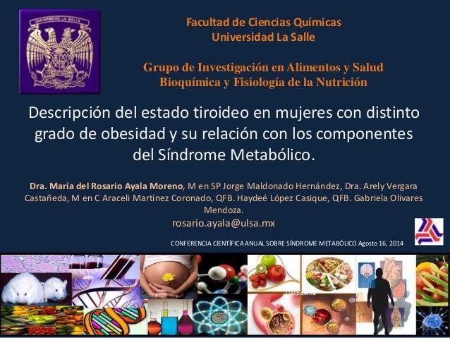 Facultad de Ciencias Químicas  Universidad La Salle  Grupo de Investigación en Alimentos y Salud  Bioquímica y Fisiología ...