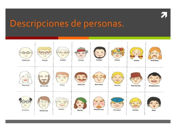 Descripciones de personas.
