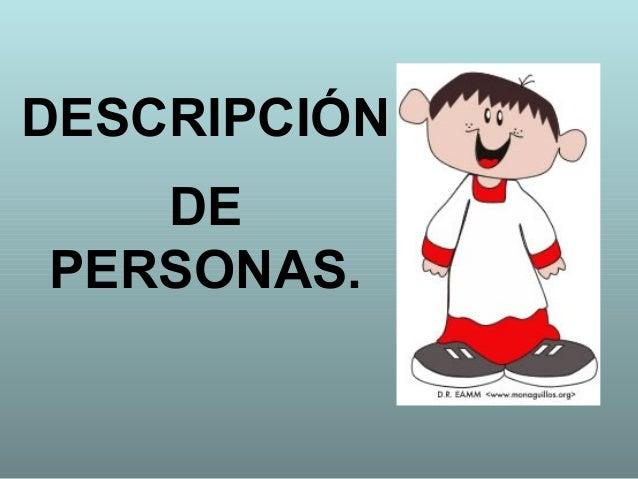 DESCRIPCIÓN   DEPERSONAS.