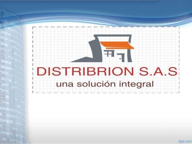 Distribrion s.a• COMERCIALIZADOR BRION S.A, esuna empresa dedicada a lacomercialización de productos depapelería, aseo, ca...