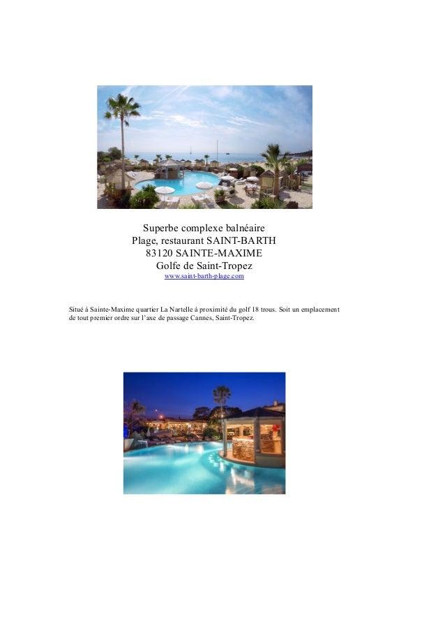 Superbe complexe balnéaire Plage, restaurant SAINT-BARTH 83120 SAINTE-MAXIME Golfe de Saint-Tropez www.saint-barth-plage.c...