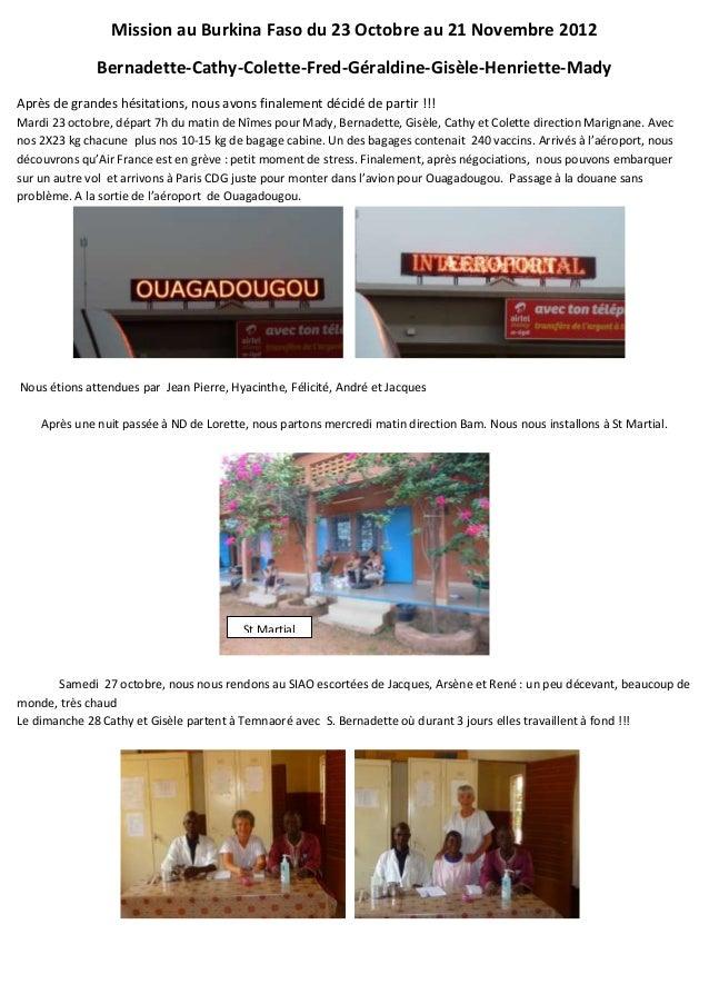 Mission au Burkina Faso du 23 Octobre au 21 Novembre 2012              Bernadette-Cathy-Colette-Fred-Géraldine-Gisèle-Henr...