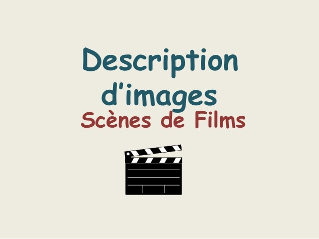 Description  d'images  Scènes de Films