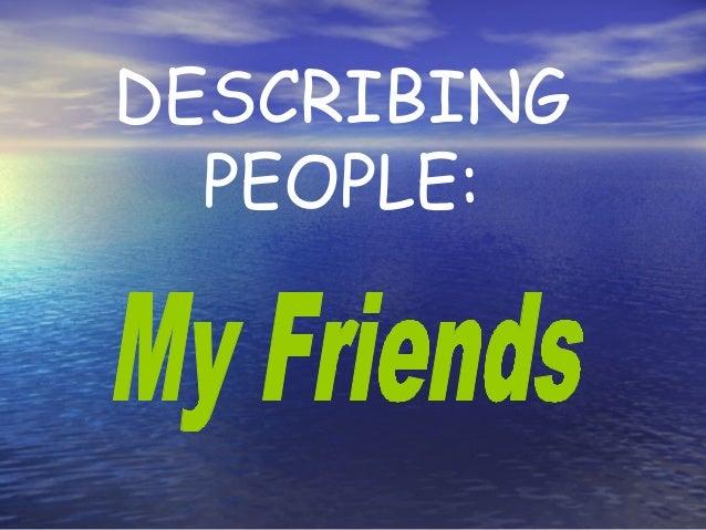 DESCRIBING PEOPLE: