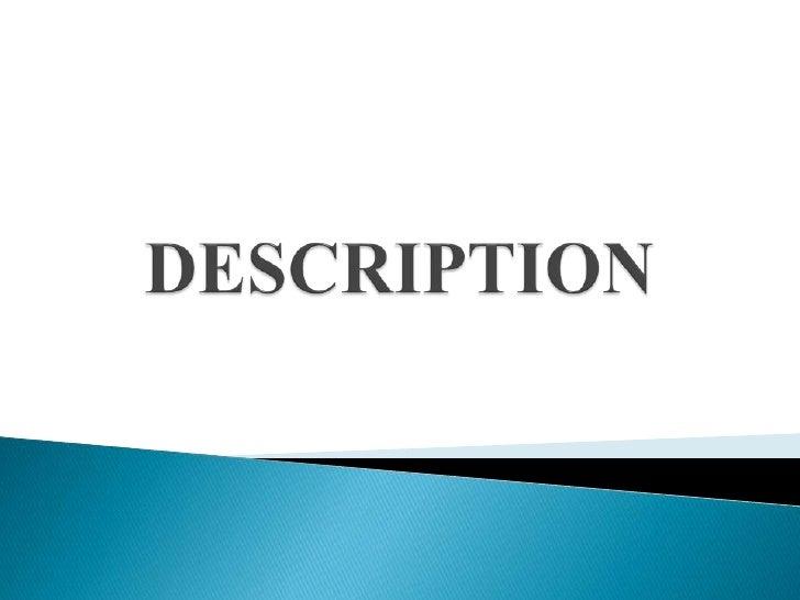 DESCRIPTION <br />