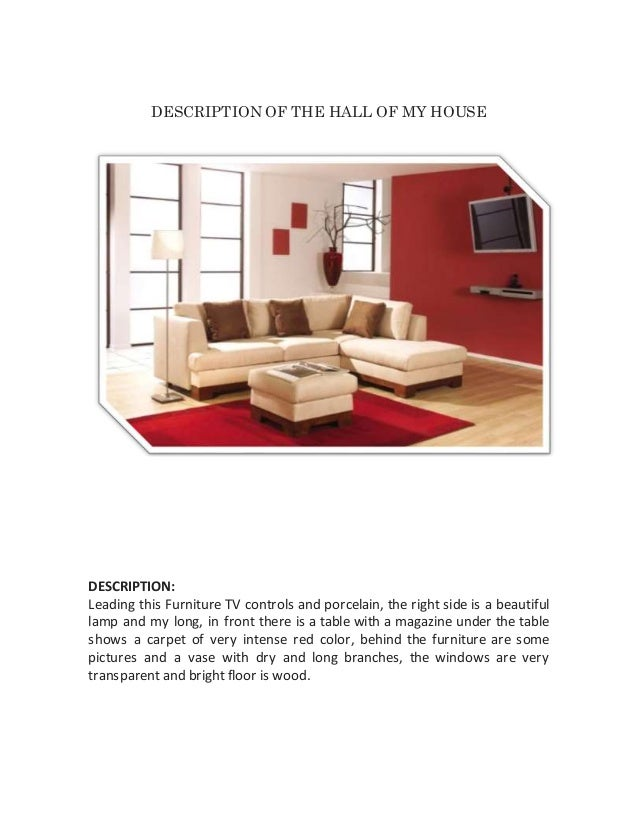 DESCRIPTION OF THE HALL OF MY HOUSE DESCRIPTION: Leading This Furniture TV  Controls And Porcelain