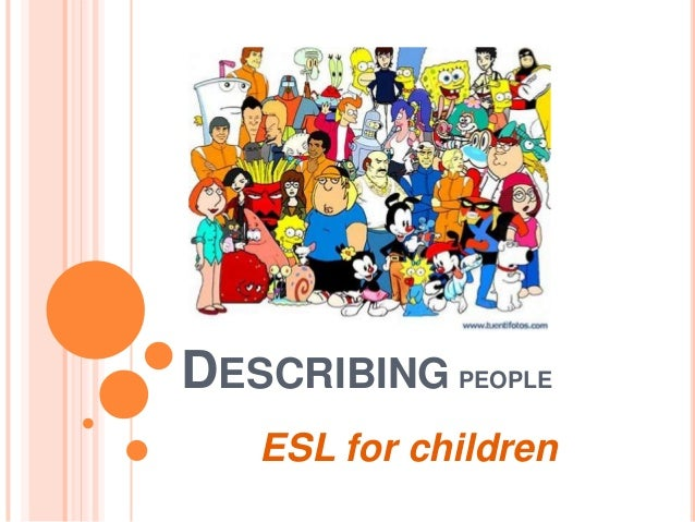 DESCRIBING PEOPLEESL for children