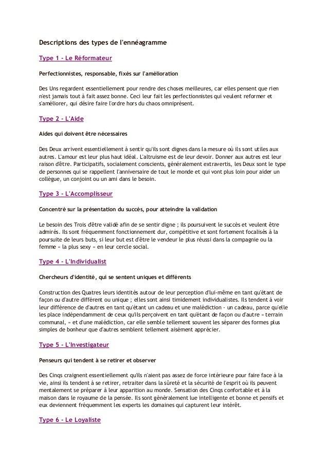Descriptions des types de l'ennéagramme Type 1 - Le Réformateur Perfectionnistes, responsable, fixés sur l'amélioration De...