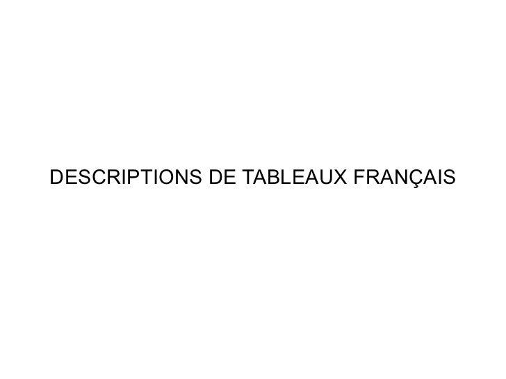 DESCRIPTIONS DE TABLEAUX FRANÇAIS