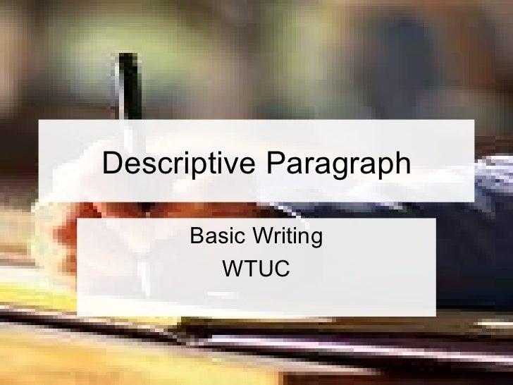 Descriptive Paragraph Basic Writing WTUC