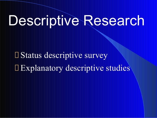 descriptive analytical research Descriptive methodologies: case studies  case studies focus on activities,  functionings and local meaning  atkinson, p & delamont, s (2005): analytical.