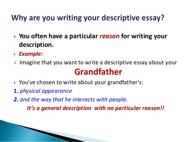 a descriptive essay about your grandmother 23062013  this essay is very moving your description is very good after i read this essay, i remembered many things about her although my grandma had pass away, i.