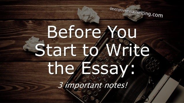 make outline descriptive essay Creating outlines outlines can be a helpful tool when you're trying to organize  your thoughts for an essay or research paper after you've decided on a topic.