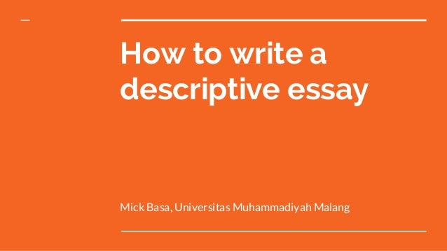 Great Descriptive Essay Topics to Choose From