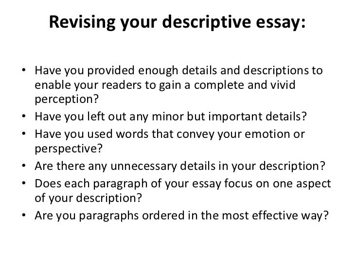 descriptive essay ppt  14 revising your descriptive essay •
