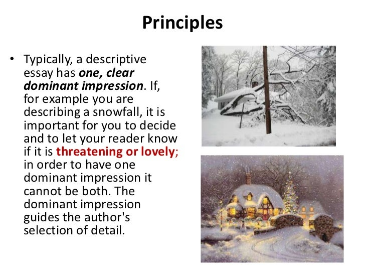 descriptive essay ppt  3 principles• typically a descriptive essay has one clear dominant impression