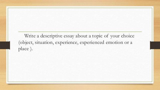 descriptive essay structure and organization  14 write a descriptive essay