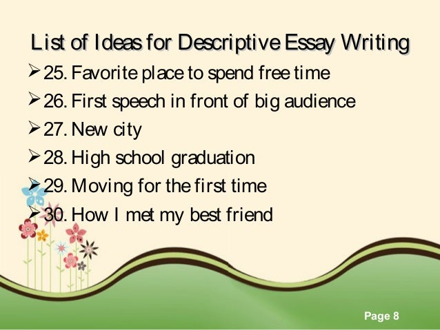 decriptive essay topics Writing descriptive essay topics examples topics for descriptive essays.