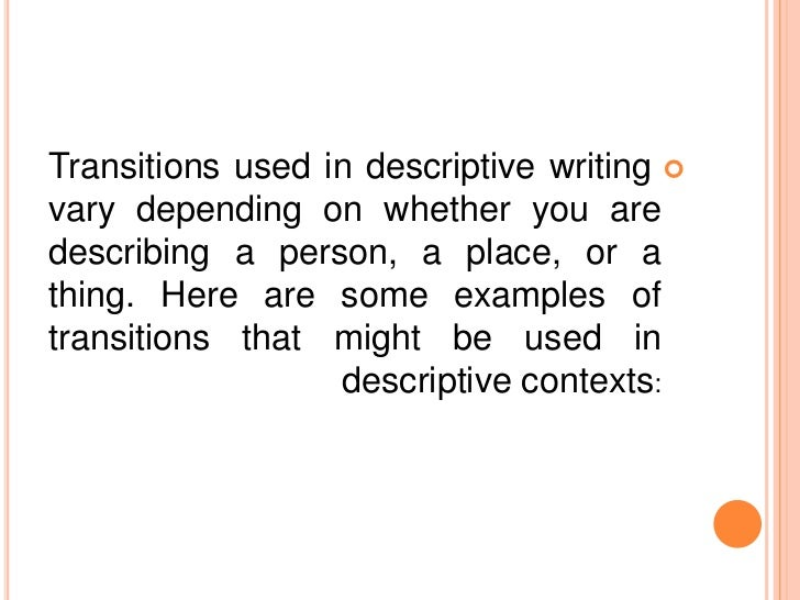 descriptive essay writing 10 transitions used in descriptive writing