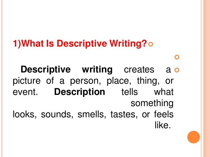 barbeque descriptive writing including person place object Characteristics of a descriptive essay focus on one specific person, place, event, or object yes no why use sensory details-sight, taste choose precise words, such as vivid verbs and concrete nouns yes no why include specific details about the topic, such as a person's actions.