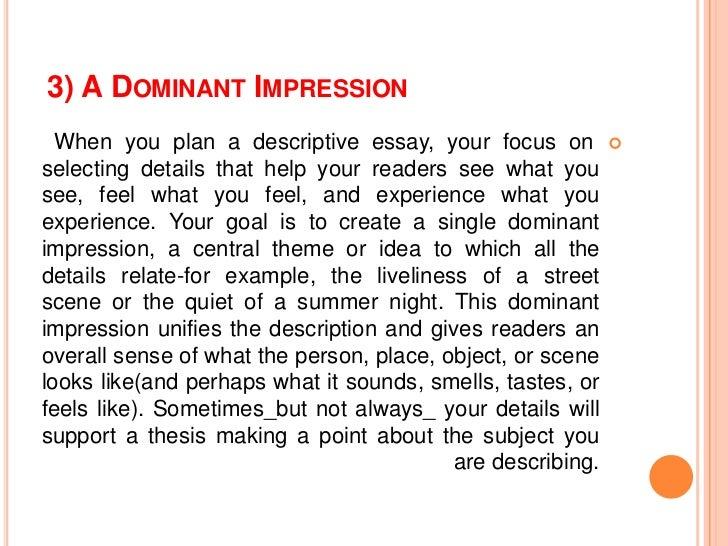 Dominant Impression Descriptive Essay Definition - Essay for you
