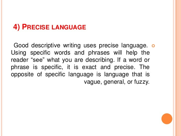 descriptive essay writing 7 4 precise language good descriptive writing