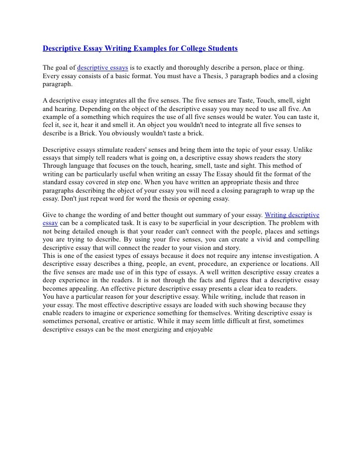Descriptive Essay Writing Examples For College Students The Goal Of  Descriptive Essays Is To Exactly And