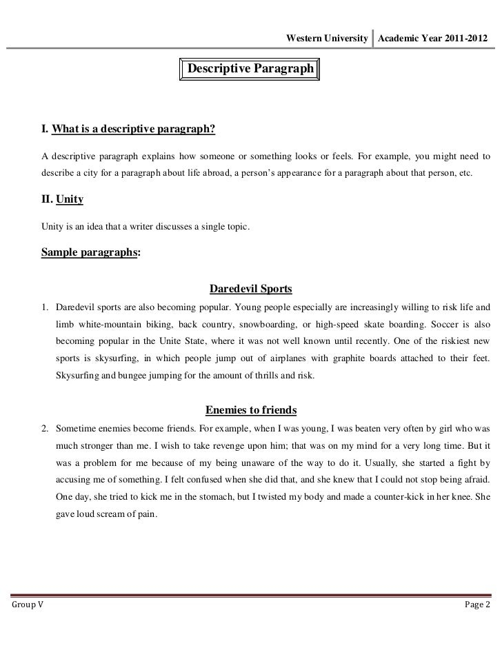 samples descriptive paragraph essay One of the most popular forms of essays, it is important to grasp how to write one look at our samples of descriptive essays to understand how to write them on your own.