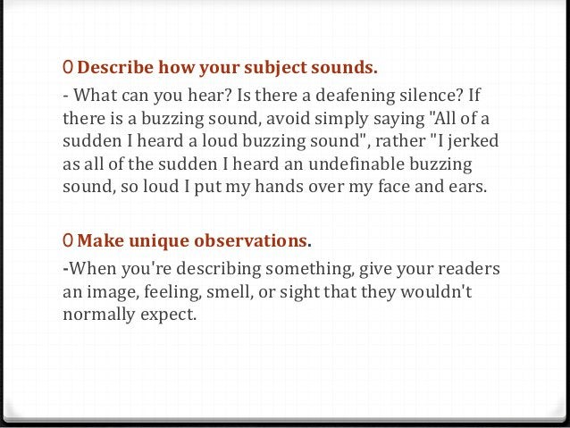 0 Include some figurative language. -Using other effective writing techniques to top off your paragraph will make it all t...