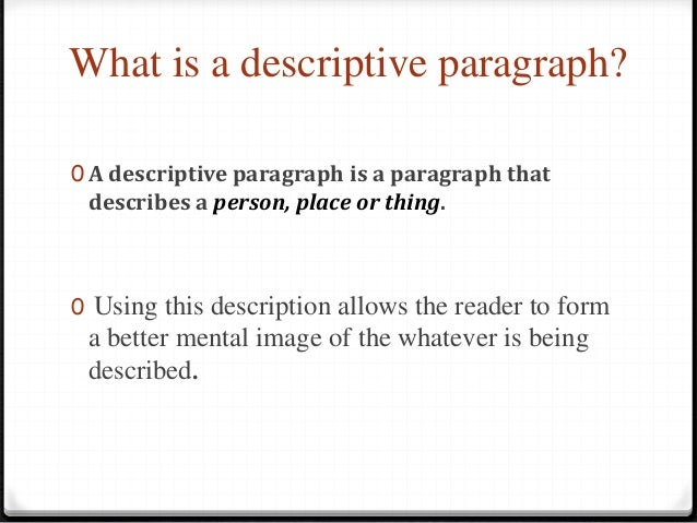 how to end a descriptive paragraph